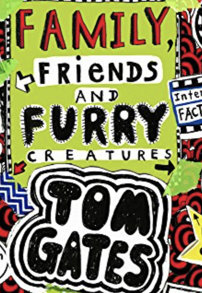 Family, Friends and Furry Creatures (Tom Gates) has become a new bestseller.