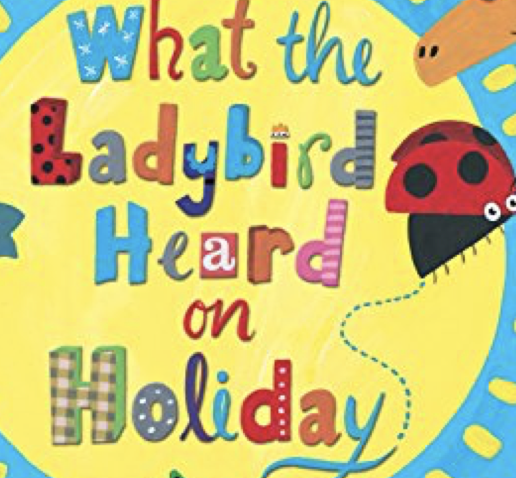 What the Ladybird Heard on Holiday has become a new bestseller.