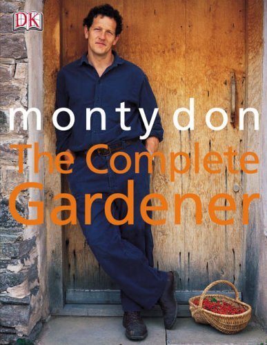 Complete Gardener (The) by Montagu Don