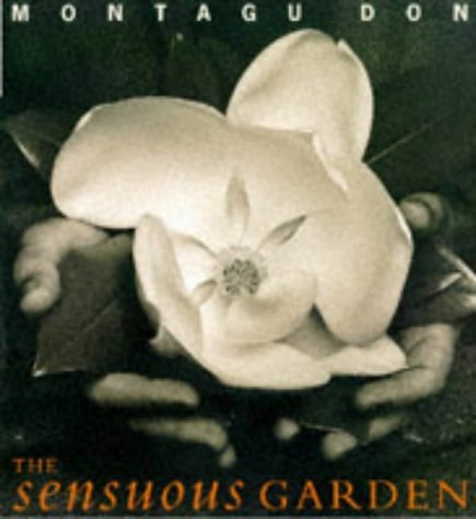 The Sensuous Garden by Monty Don