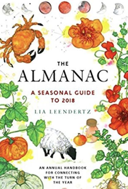 The Almanac A Seasonal Guide to 2018