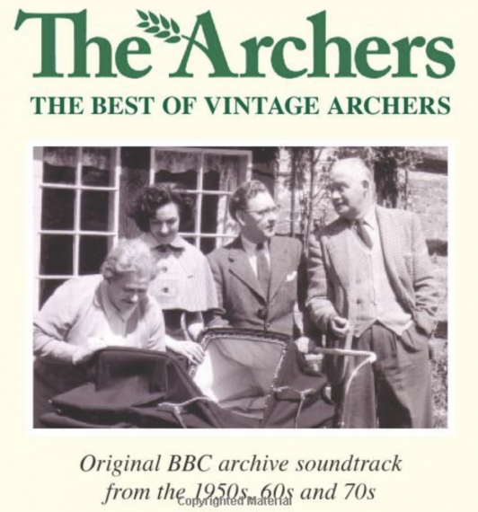 Archived Archers recordings from the 1950's, 60, and 70's CD cover.