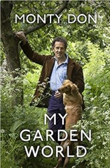 Monty Don My Garden World Book 2020